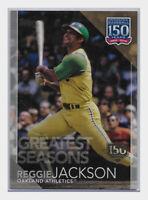 2019 Topps Greatest Seasons 150th Anniversary /150 Reggie Jackson #GS-16 HOF