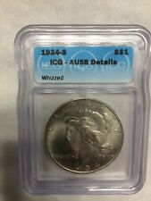 1934-S Peace Silver Dollar ICG Graded AU-58 Whizzed Rare 58 Grade,