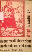 LIBRO LA GUERRA DI LIBERAZIONE DEL VIETNAM GENERALE GIAP 1969 COME DA FOTO