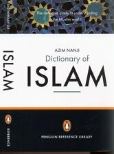 The Penguin Dictionary of Islam: The Definitive Guide to Understanding the Musl