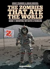 The Zombies That Ate the World #3: Houston, We Have a Problem (Hardback or Cased
