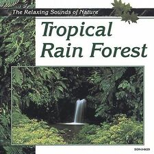 Tropical Rain Forest: The Relaxing Sounds of Nature