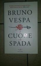 IL CUORE E LA SPADA - BRUNO VESPA - 2010 - COME NUOVO