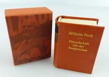Minibuch: Wilhelm Pieck / Freundschaft mit der Sowjetunion  / r073