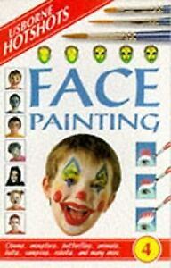 Face Painting (Usborne Hotshots), Smith, Alastair, Used; Good Book