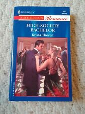 High-Society Bachelor by Krista Thoren