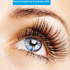 Learn how to do eye brows & eye lashes: perming and tinting false lashes on DVD
