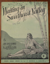 Waiting In Sweetheart Valley by Jos Geo Gilbert & Lewis Ilda – Pub.1945