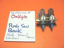 Onkyo Push Switch Mode Stereo/Mono Loudness Tx-1500 Mk Ii Stereo Receiver
