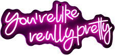 You're Like Really Pretty  LED Neon Sign Large Pink Lights Wall Mounting