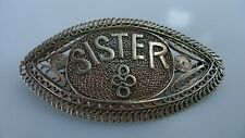 Rare Old Sterling Silver Palestine made 'Sister' Filigree Pin Brooch