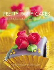 Peggy Porschen's Pretty Party Cakes: Sweet and Stylish Cookies and Cakes for A,