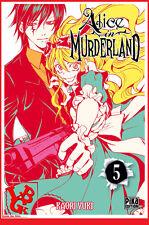 ALICE IN MURDERLAND 5 05 T05 Mai 2017 Manga Pika Shojo YUKI Kaori # NEUF #