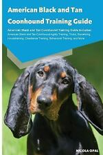 American Black and Tan Coonhound Training Guide American Black and Tan.