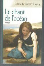 Le chant de l'ocean.Marie-Bernadette DUPUY.France Loisirs HT6