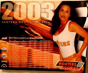 2003 Sexy Hooters Girl USAR Pro Cup Series Schedule Race Poster Miller Lite Beer