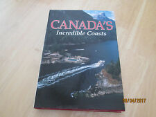 NATIONAL GEOGRAPHIC CANADA'S INCREDIBLE COASTS ILLUSTRATED HARDCOVER