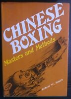 Chinese Boxing Masters And Methods 1st Edition 1974 By Robert W. Smith AU Post