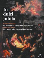 In Dulci Jubilo Weihnachtsmusik fur Klavier oder andere Tasteninstrumente /