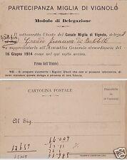 # VIGNOLO: PARTECIPANZA MIGLIA DI VIGNOLO -CART. MODULO DI DELEGAZIONE 1914