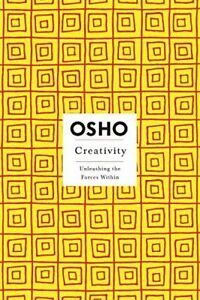 Creativity (Osho Insights for a New Way of Living) [Paperback] OSHO, .
