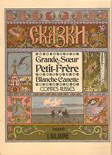 CONTES RUSSES  Ed; LA FARANDOLE 1976  Grande- Soeur et Petit Frère   / rare TBE+