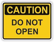 Caution Do Not Open Sticker for Locker Hard Hat Laptop Tablet Fridge Car Bumper