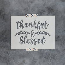 Thankful and Blessed Stencil - Durable & Reusable Mylar Stencils