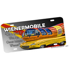 Oh I Wish I Were An Oscar Mayer Wienermobile Design License Plate Novelty Sign