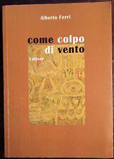 COME COLPO DI VENTO - FERRI