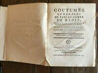 Coutumes générales du pays et comté de BLOIS Fourré 2/2 Masson Lalain 1777 E.O