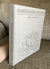 Gardens Are for Living BOOK Design Inspiration for Outdoor Spaces Judy Kameon