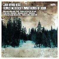 on Oivind Ness - Jon Oivind Ness: Fierce Kentucky Mothers of Doom [CD]