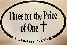 "Christian Bumper Sticker  ""Three for the Price of One"" - Show Off Your Faith!"