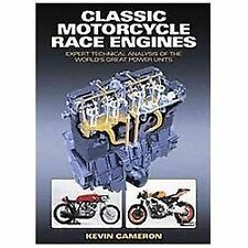 Classic Motorcycle Race Engines: Expert Technical Analysis of the World's Great