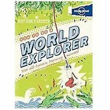 Not For Parents How to be a World Explorer Lonely Planet Kids