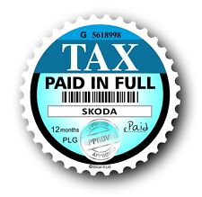 Novelty Fun Tax Disc Replacement Road Fund Licence Car sticker For any Skoda