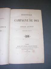 Premier empire Edgar Quinet La campagne de 1815 1867 Deuxième édition