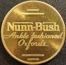 Nunn-Bush Ankle fashioned Oxfords advertising brass token!