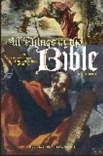 p All Things in the Bible: An Encyclopedia of the Biblical World [Two-ExLibrary