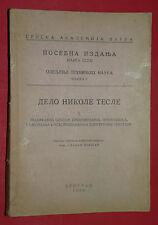 NIKOLA TESLA AND HIS WORK 1950 SPECIAL EDITION BY SLAVKO BOKSAN EXYU BOOK # 2