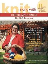 Knit Along With Debbie Macomber, Debbie's Favorites by Leisure Arts ~ KNITTING
