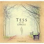 THORNS, Tess of the Circle CD | 0680569840363 | New