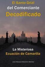 La Misteriosa Ecuacion de Camarilla : El Santo Grial Del Comerciante...