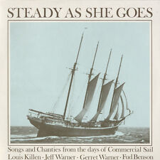 Jeff & Gerret Warner - Steady As She Goes: Songs and Chanties [New CD]