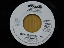 Phil Everly dj 45 SWEET SOUTHERN LOVE / same song ~ Curb M-