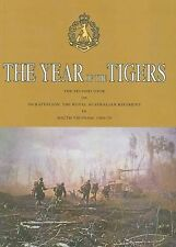 The Year of the Tigers: 5 RAR: Second Tour of Vietnam 1969- 1970 by Australian Military History Publications (Hardback, 2009)