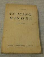 Silvio Negro - VATICANO MINORE - 1936 - 1° Ed. Hoepli