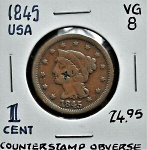 Counterstamped - 1845 United States One Cent