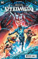 Dark Nights Death Metal Speed Metal #1 Select Main & Variants DC Comics 2020 NM